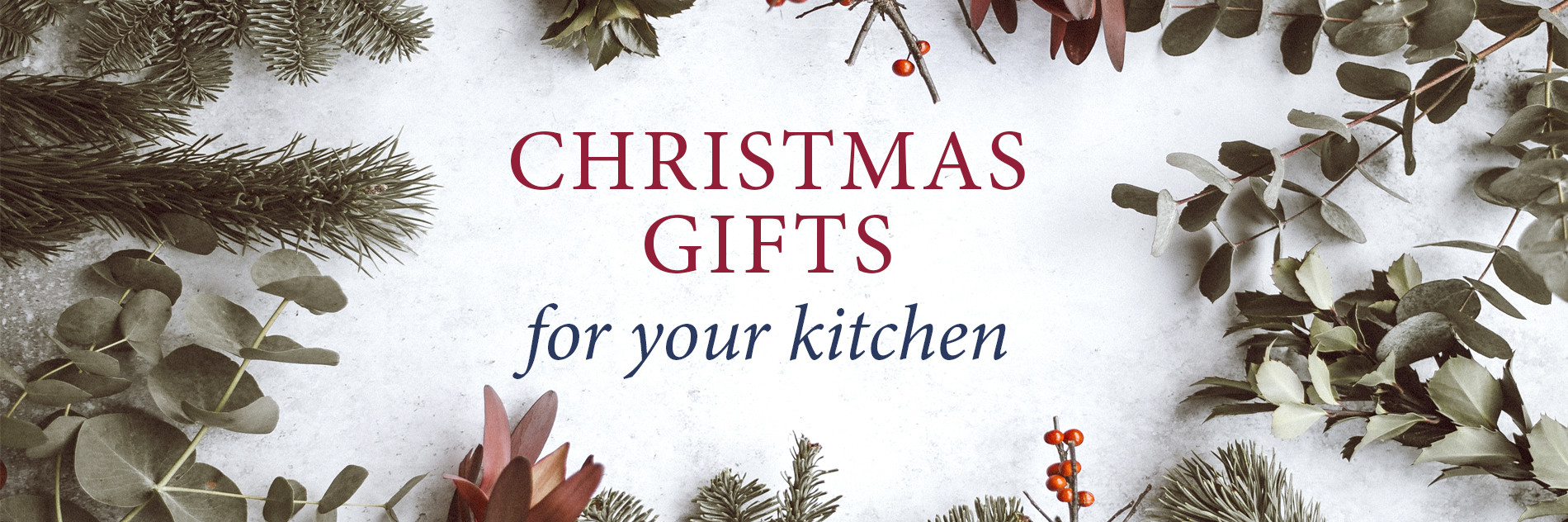 CHRISTMAS GIFTS FOR YOUR KITCHEN